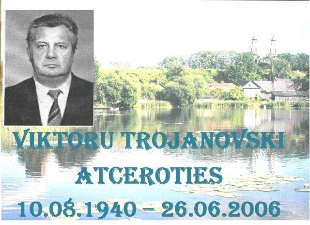 Viktoru Trojanovski atceroties