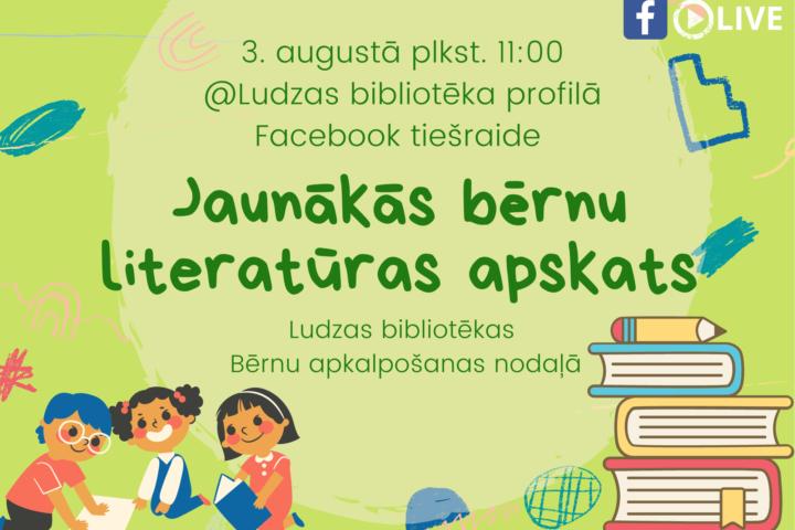 Jaunākās bērnu literatūras apskats
